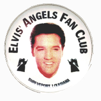 Elvis' Angels Fan Club Official Button, All Rights Reserved
